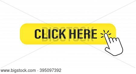 Click Here Vector Button . Yellow Button With Hand Cursor On White Background .social Media Concept