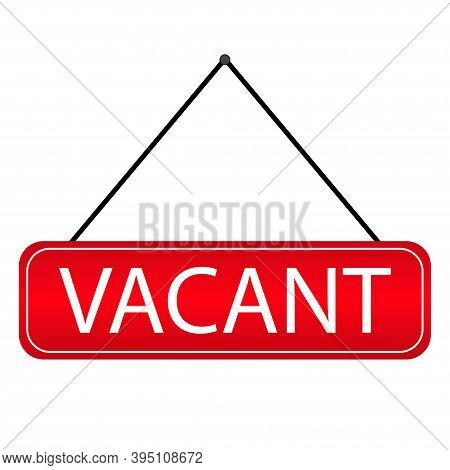 Vacant Icon . Red Hanging Door Plates . Search Job Illustration. Vacancy .