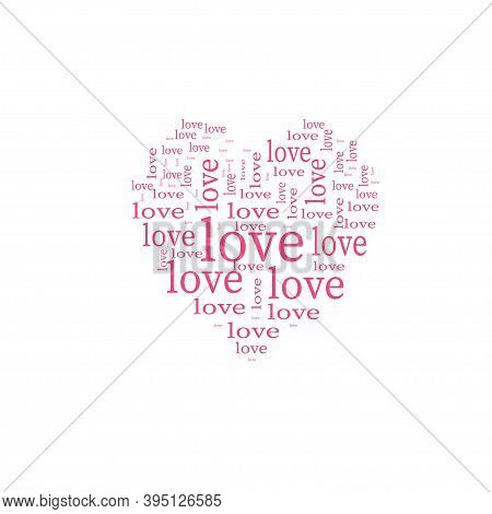 Pink Heart Made Of Words Love . Vector Icon .