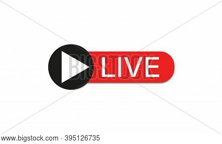 Live Button Icon . Red Buttom , Live Stream . Vector Illustration On White Background .