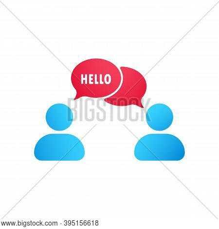 Hello Icon Flat. People Talking Icon. Dialog Icon. Conversation, Communication User With Speech Bubb
