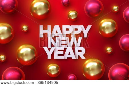 Happy New Year Paper Sign With Red And Golden Baubles. Holiday Vector Illustration. Realistic 3d Ban
