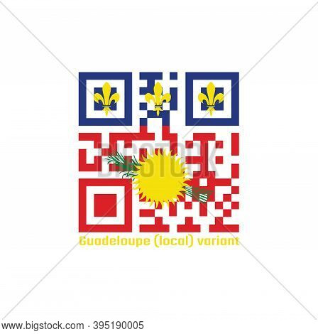 Qr Code Set The Color Of Guadeloupe Local Flag, Red Field With Yellow Sun And Green Sugar Cane, And