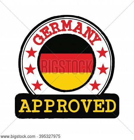 Vector Stamp Of Approved Logo With Germany Flag In The Round Shape On The Center. Grunge Rubber Text