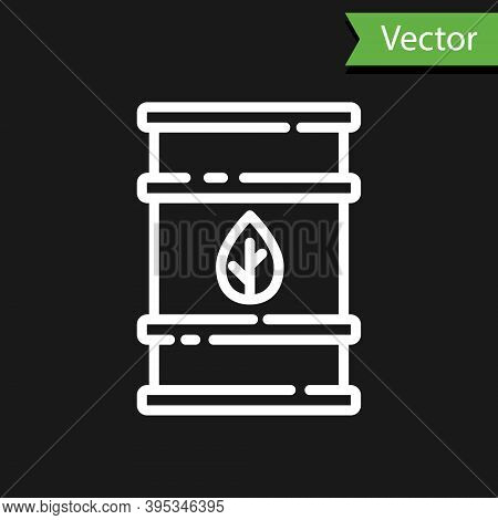 White Line Bio Fuel Barrel Icon Isolated On Black Background. Eco Bio And Canister. Green Environmen