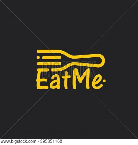 Linear Fork With Eat Me Text, Line Art Icon On Black Background. Yellow Cutlery, Awesome Vector Logo