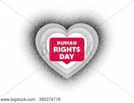 Human Rights Day Message. Love Heart Dotwork Background. Celebrate A Civil Day. International Societ