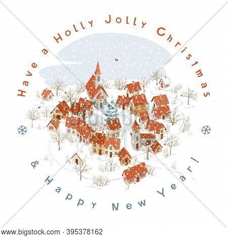 Aerial View Of A Small Alpine Town In Winter. Round Vector Image For Christmas Greeting Card With Le