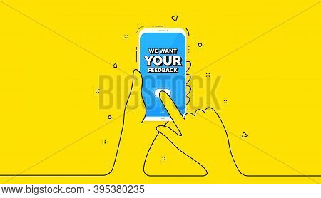 We Want Your Feedback Symbol. Yellow Banner With Continuous Line. Hand Hold Phone. Survey Or Custome