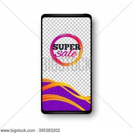 Super Sale Banner. Phone Mockup Vector Banner. Discount Sticker Shape. Coupon Bubble Icon. Social St