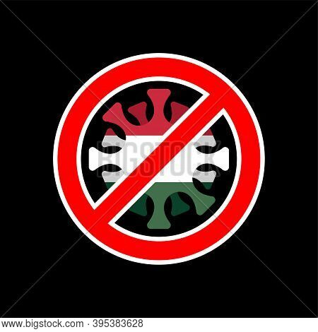 Stop Coronavirus In Hungary. Fighting Coronavirus In Hungary. Hungarian Flag And Covid-2019. World E