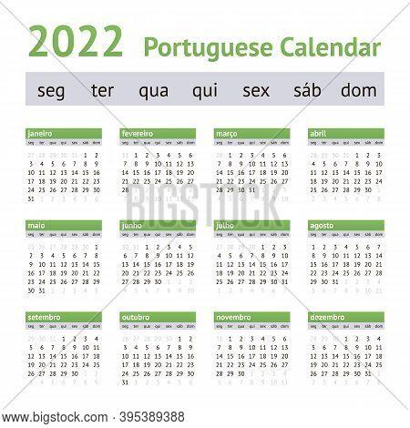 2022 Portuguese European Calendar. Weeks Start On Monday