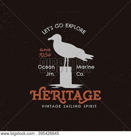 Vintage Hand Drawn Label Design. Seagull Symbol. Letterpress Effect. Typography Insignia, T-shirt, C