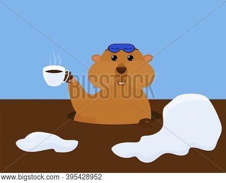 Groundhog Day Vector Cartoon Illustration With Cute Marmot In Sleep Mask And Cup Of Coffee. Traditio