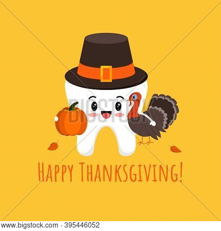 Thanksgiving Tooth In Pilgrim Hat With Pumpkin And Turkey Isolated Vector Icon. White Tooth In Carni