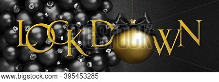 Lock Down Text With Christmas Golden Ball With Black Satin Ribbon Bow On Black Background