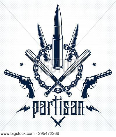 Revolution And War Vector Emblem With Bullets And Guns, Logo Or Tattoo With Lots Of Different Design