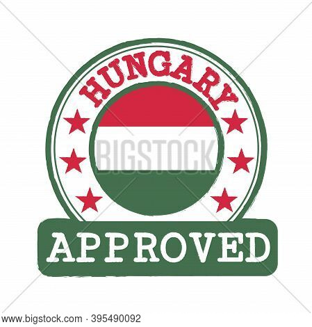 Vector Stamp Of Approved Logo With Hungary Flag In The Round Shape On The Center. Grunge Rubber Text