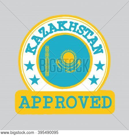 Vector Stamp Of Approved Logo With Kazakhstan Flag In The Round Shape On The Center. Grunge Rubber T