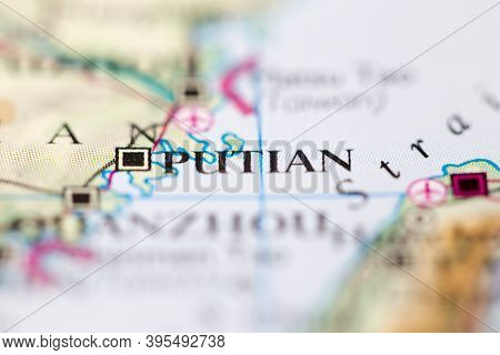 Shallow Depth Of Field Focus On Geographical Map Location Of Putian China Asia Continent On Atlas