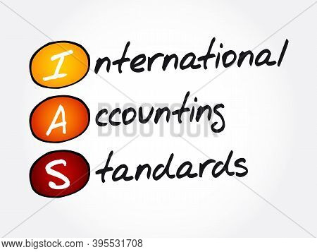 Ias - International Accounting Standards Acronym, Business Concept Background