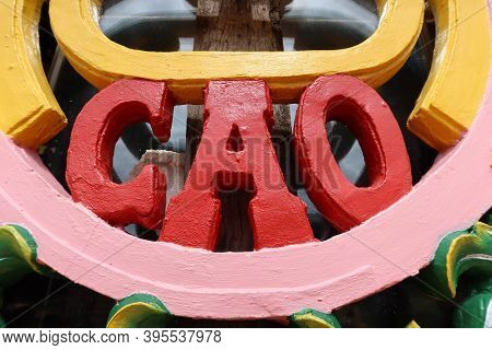Hoi An, Vietnam, November 19, 2020: Word Cao On One Of The Windows On The Main Facade Of The Cao Dai