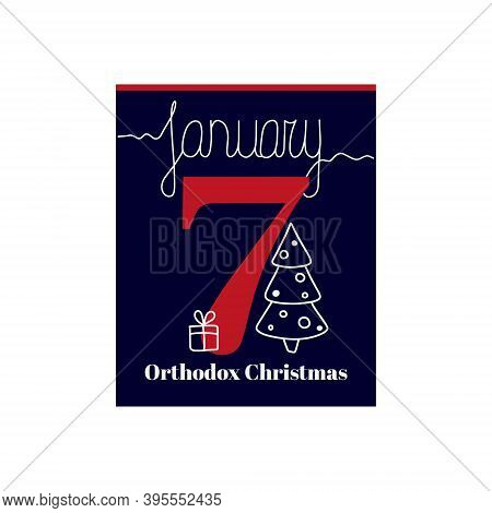 Calendar Sheet, Vector Illustration On The Theme Of Orthodox Christmas On January 7. Decorated With