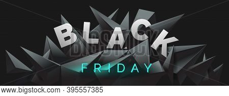 Black Friday Banner With 3d Render, Abstract Black Crystal Background, Faceted Texture, Panorama, Wi