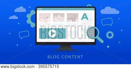 Blog Content, Digital Blogging Post, Data Marketing Concept. Content Writing For Online Blog Web Pag