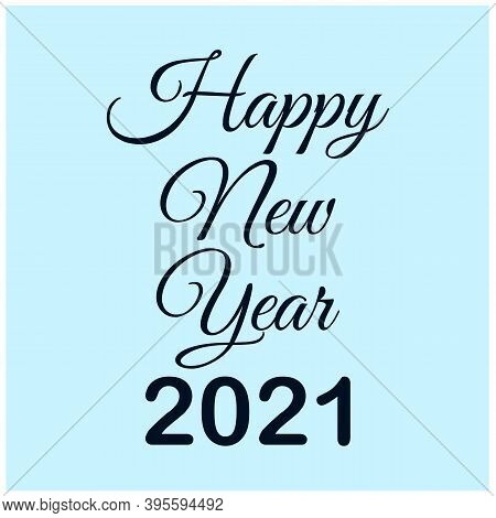 New Year 2021. Happy New Year 2021 Vector. Number 2021 Concept In The Mountain In The Night Sky With