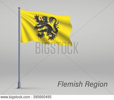 Waving Flag Of Flemish Region Of Belgium On Flagpole. Template F