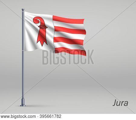 Waving Flag Of Jura - Canton Of Switzerland On Flagpole. Templat