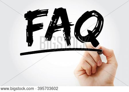 Faq - Frequently Asked Questions Acronym Text With Marker, Business Concept