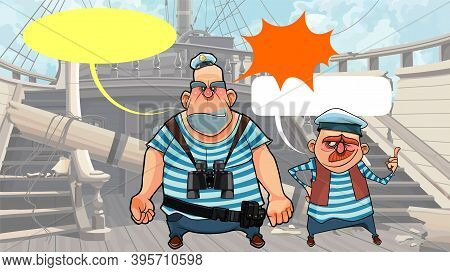 Cartoon Sailors Stand On The Deck Of Dilapidated Wooden Ship And Talk