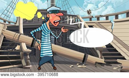 Cartoon Talking Sailor Standing On The Deck Of Dilapidated Wooden Ship