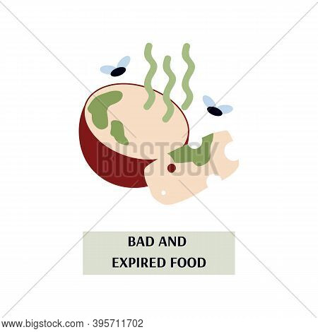 Bad, Spoiled, Rotten And Expired Food As Cause Poisoning And Intoxication Of Human Body, Of Problems