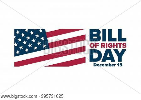 Bill Of Rights Day. December 15. Holiday Concept. Template For Background, Banner, Card, Poster With