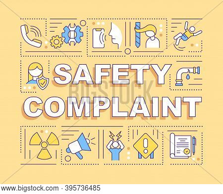 Safety Complaint Word Concepts Banner. Unsafe Working Conditions. Work-related Injuries. Infographic