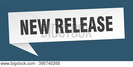 New Release Banner. New Release Speech Bubble. New Release Sign