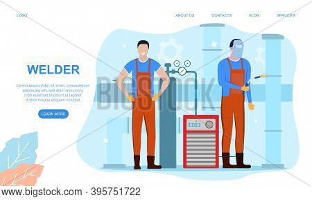 Welder And Welding Service Concept Web Banner Or Landing Page. Professional Welder In Protective Mas