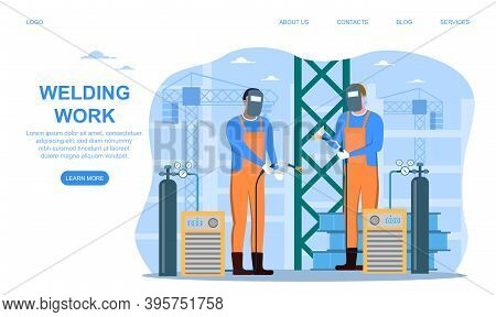 Welder And Welding Service Concept Web Banner Or Landing Page. Professional Welders In Protective Ma