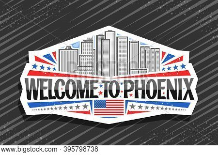 Vector Logo For Phoenix, White Decorative Sticker With Illustration Of Famous Phoenix City Scape On