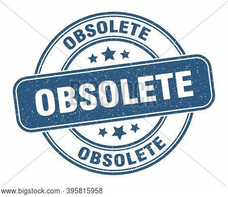 Obsolete Stamp. Obsolete Label. Round Grunge Sign