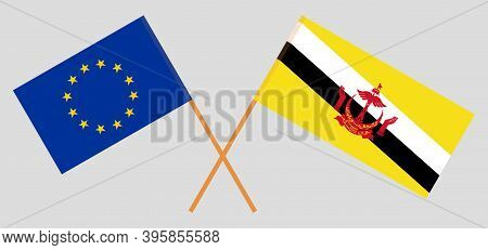 Crossed Flags Of Brunei And The Eu. Official Colors. Correct Proportion. Vector Illustration