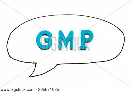 Alphabet Letter With Word Gmp (abbreviation Of Good Manufacturing Practice) In Black Line Hand Drawi
