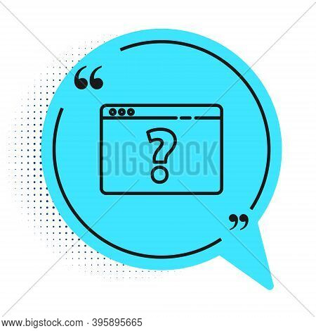 Black Line Browser With Question Mark Icon Isolated On White Background. Internet Communication Prot