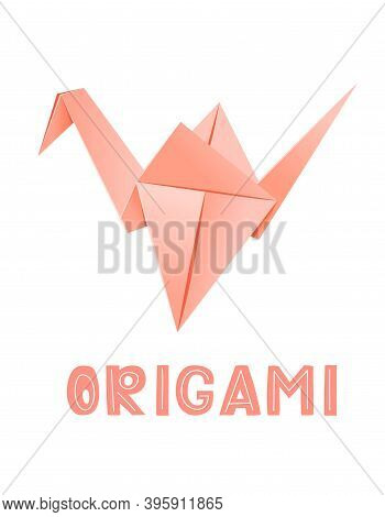 Pink Origami Crane - Vector Illustration Isolated On White Background. Origami Lettering, Hand Lette