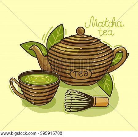 Matcha Tea - Asian Drink. Teapot, Matcha Tea Leaves, Cup. Vector Illustration.