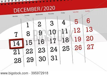 Calendar Planner For The Month December 2020, Deadline Day, 14, Monday