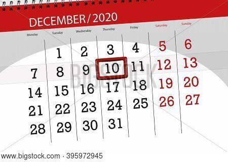 Calendar Planner For The Month December 2020, Deadline Day, 10, Thursday